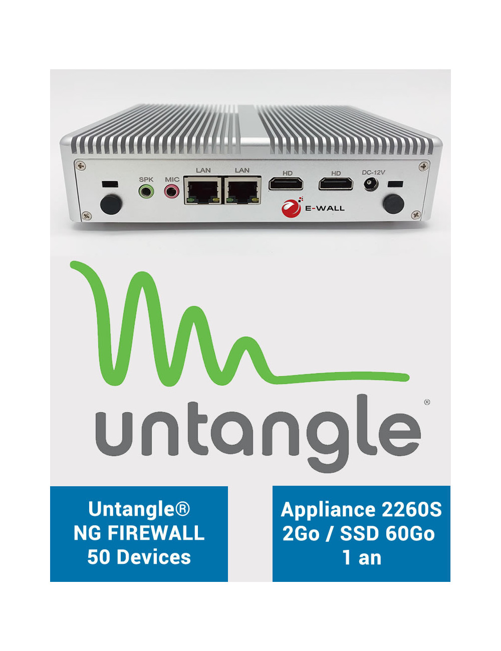 Firewall E-WALL EG2260S sous Untangle® NG 50 Devices 2 ports 2Go SSD 60Go