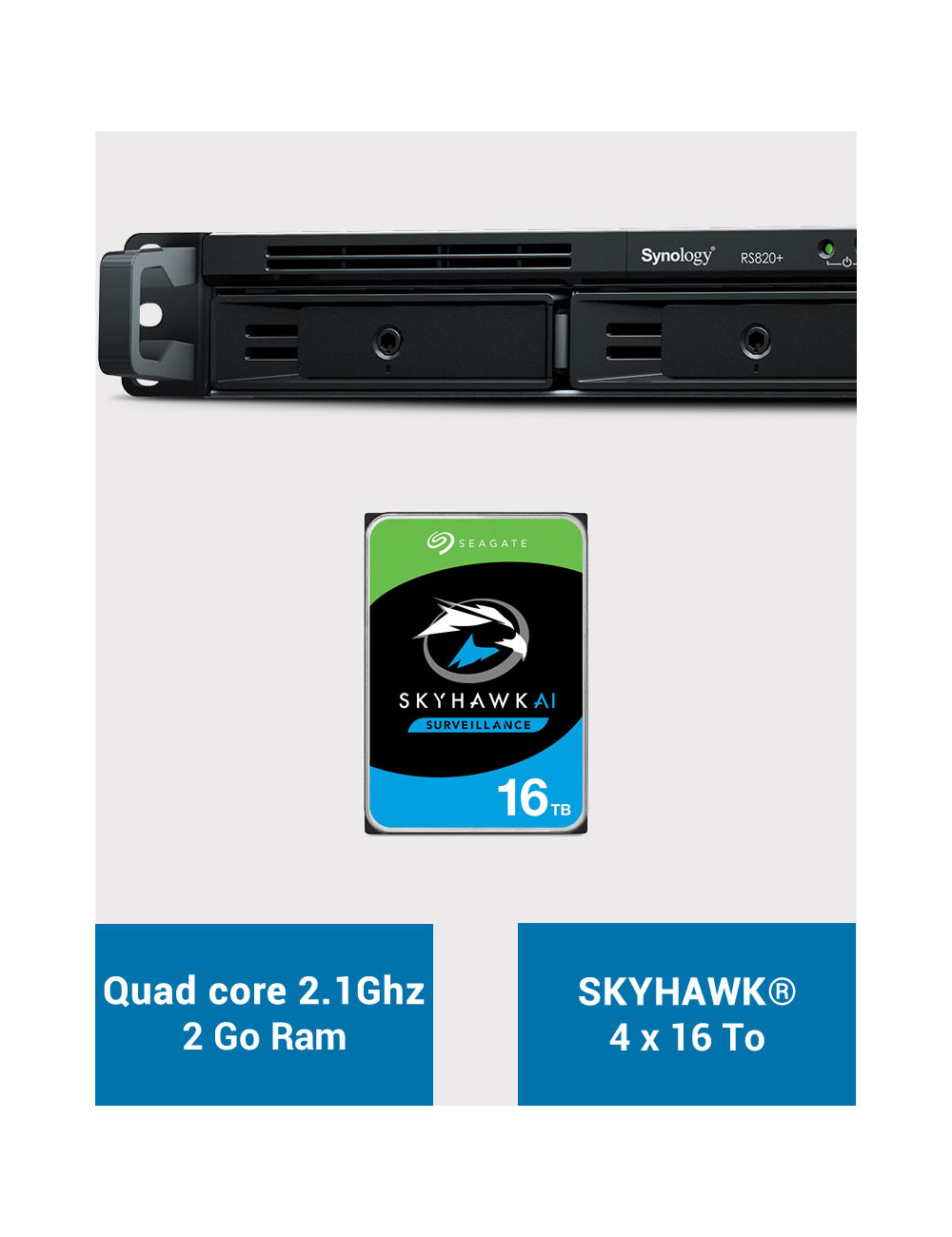 Synology RS820+ 2GB Serveur NAS SKYHAWK 64To (4x16To)