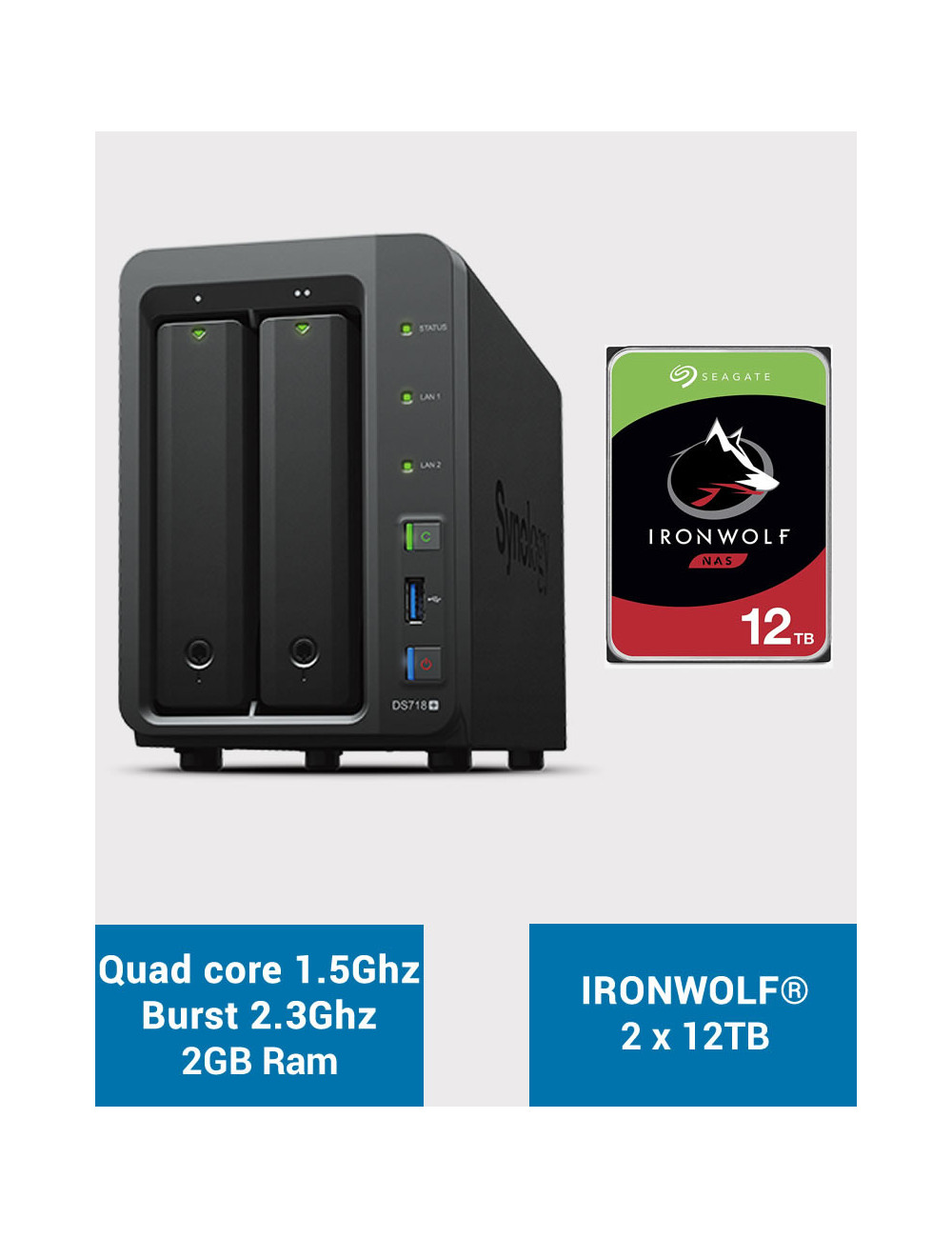 Synology DS718+ Serveur NAS IRONWOLF 24To (2x12To)